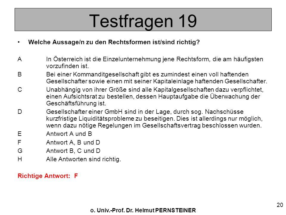 Testfragen 19 Welche Aussage/n zu den Rechtsformen ist/sind richtig