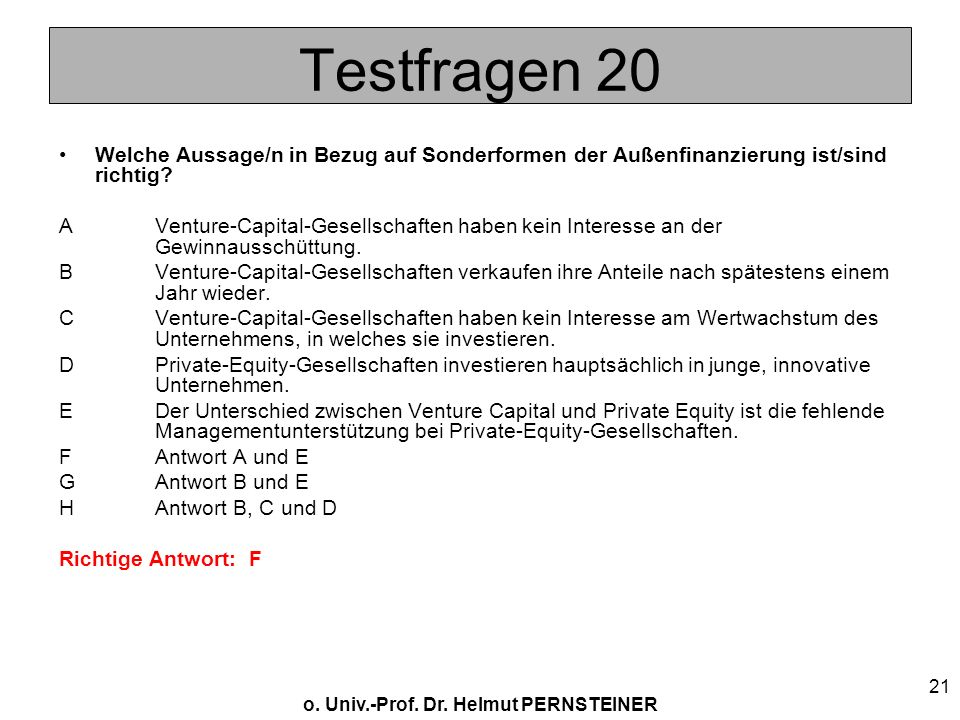 Testfragen 20 Welche Aussage/n in Bezug auf Sonderformen der Außenfinanzierung ist/sind richtig