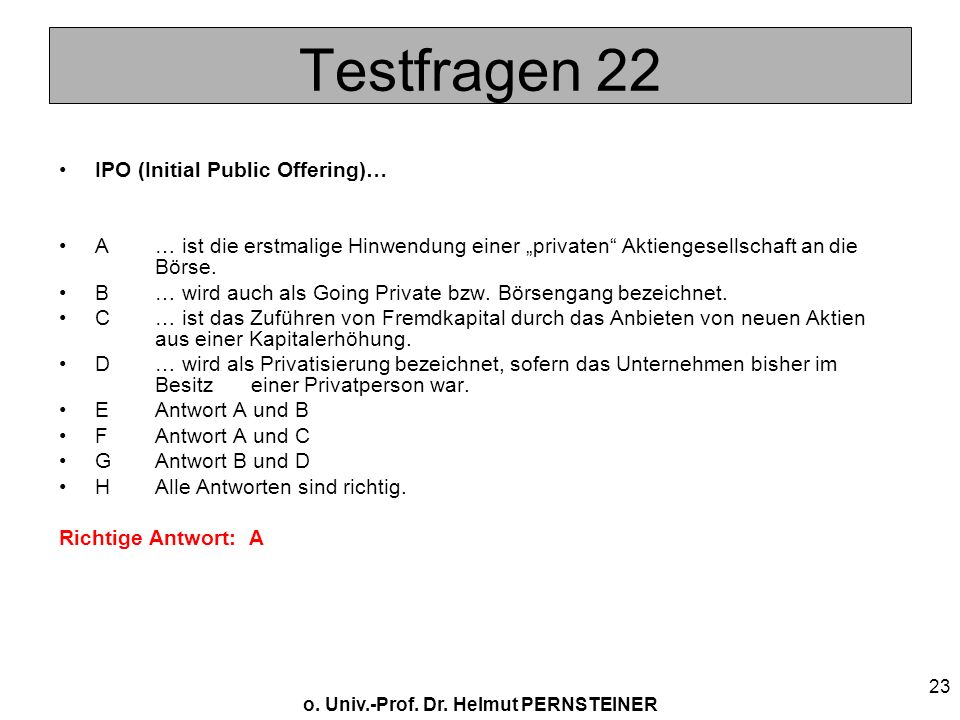 Testfragen 22 IPO (Initial Public Offering)…