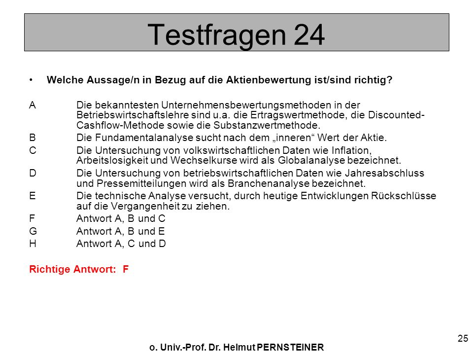 Testfragen 24 Welche Aussage/n in Bezug auf die Aktienbewertung ist/sind richtig