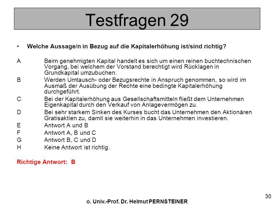 Testfragen 29 Welche Aussage/n in Bezug auf die Kapitalerhöhung ist/sind richtig