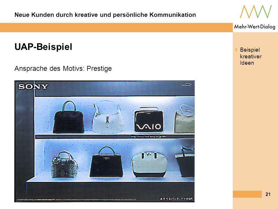UAP-Beispiel Beispiel kreativer Ideen Ansprache des Motivs: Prestige