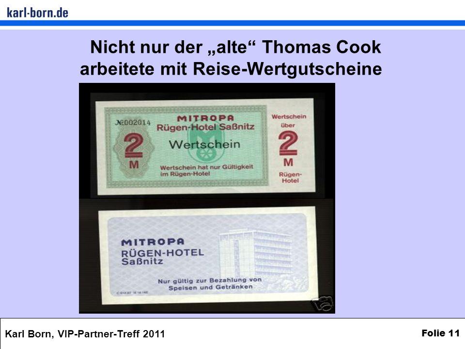 """Nicht nur der """"alte Thomas Cook arbeitete mit Reise-Wertgutscheine"""