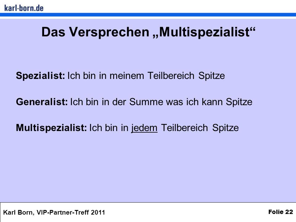 """Das Versprechen """"Multispezialist"""