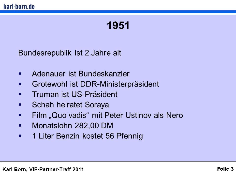 1951 Bundesrepublik ist 2 Jahre alt Adenauer ist Bundeskanzler