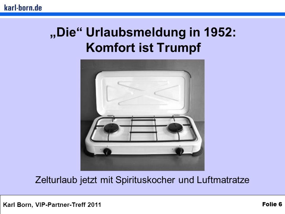 """""""Die Urlaubsmeldung in 1952: Komfort ist Trumpf"""
