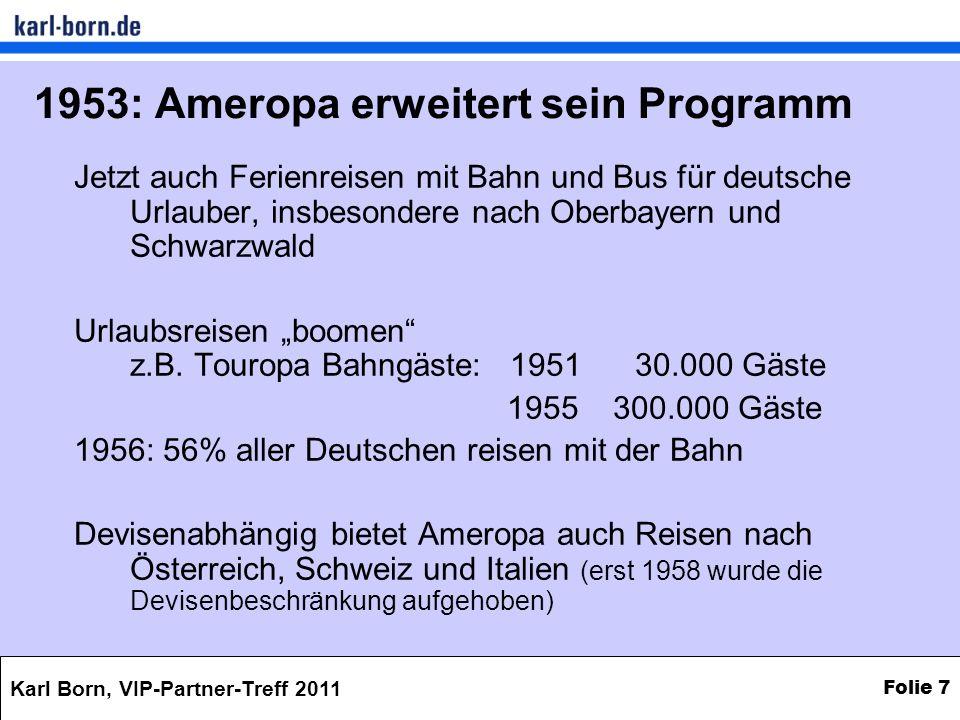 1953: Ameropa erweitert sein Programm