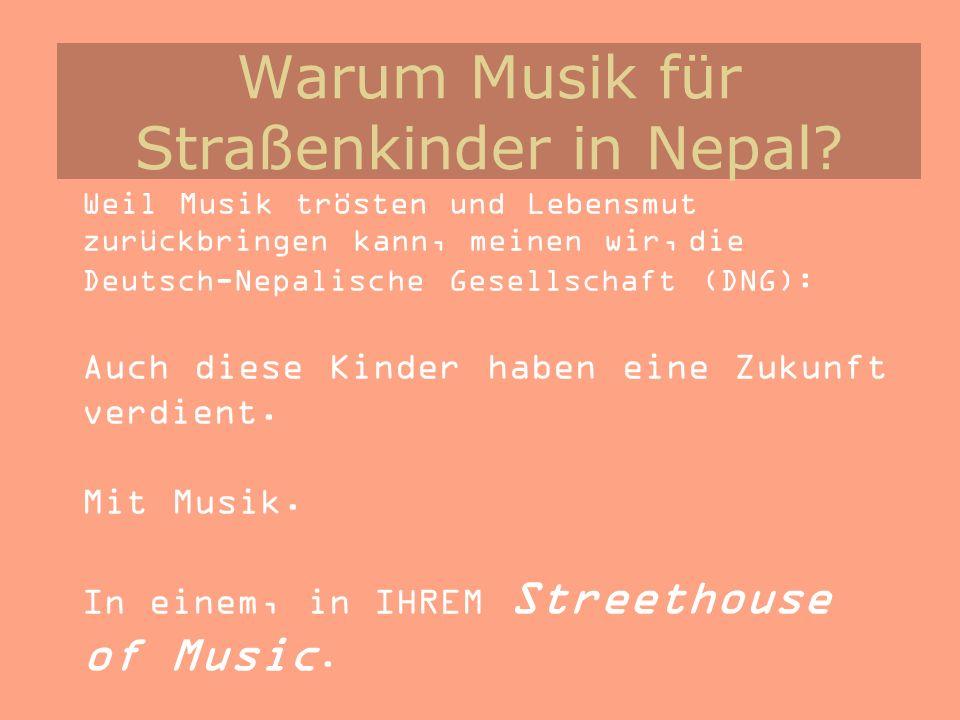 Warum Musik für Straßenkinder in Nepal