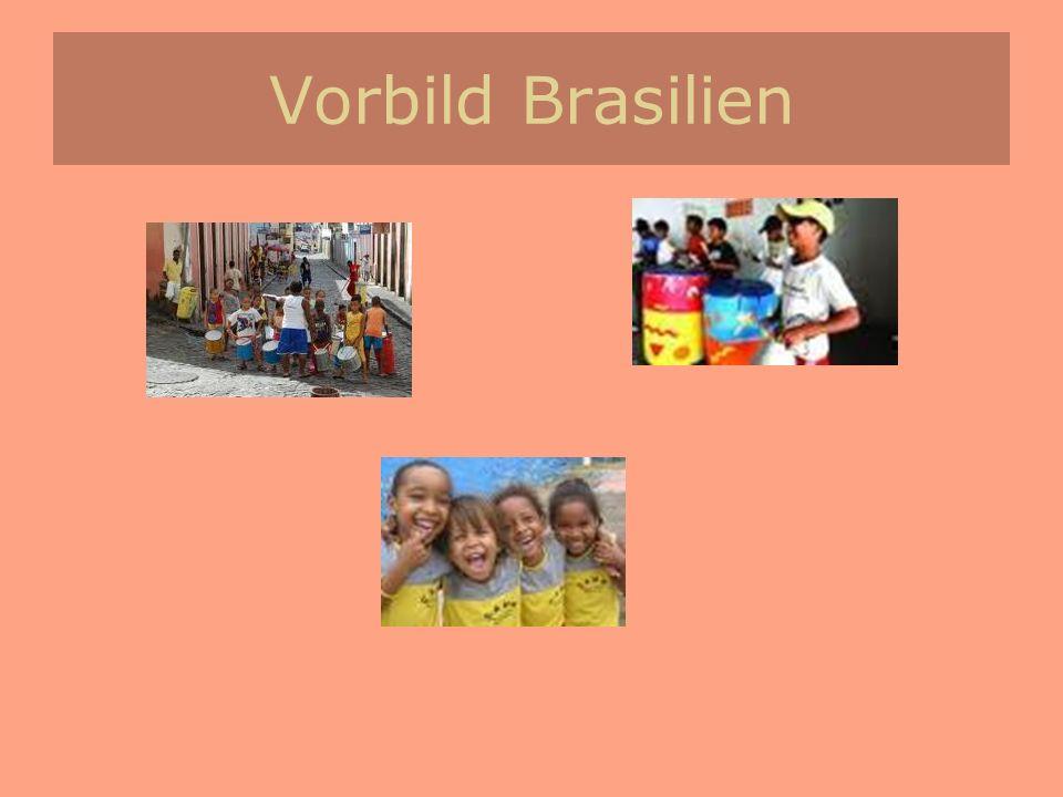 Vorbild Brasilien