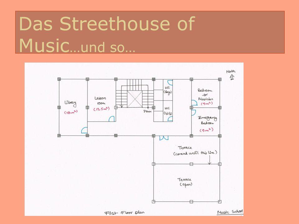 Das Streethouse of Music…und so…
