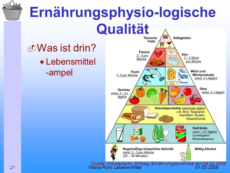 Ernährungsphysio-logische Qualität