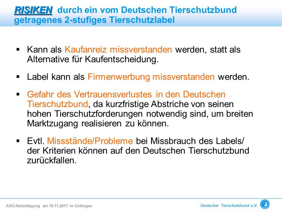 RISIKEN durch ein vom Deutschen Tierschutzbund getragenes 2-stufiges Tierschutzlabel