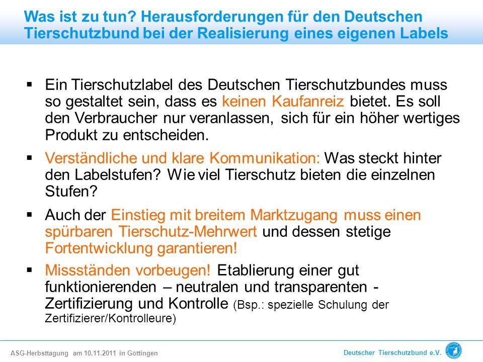 Was ist zu tun Herausforderungen für den Deutschen Tierschutzbund bei der Realisierung eines eigenen Labels