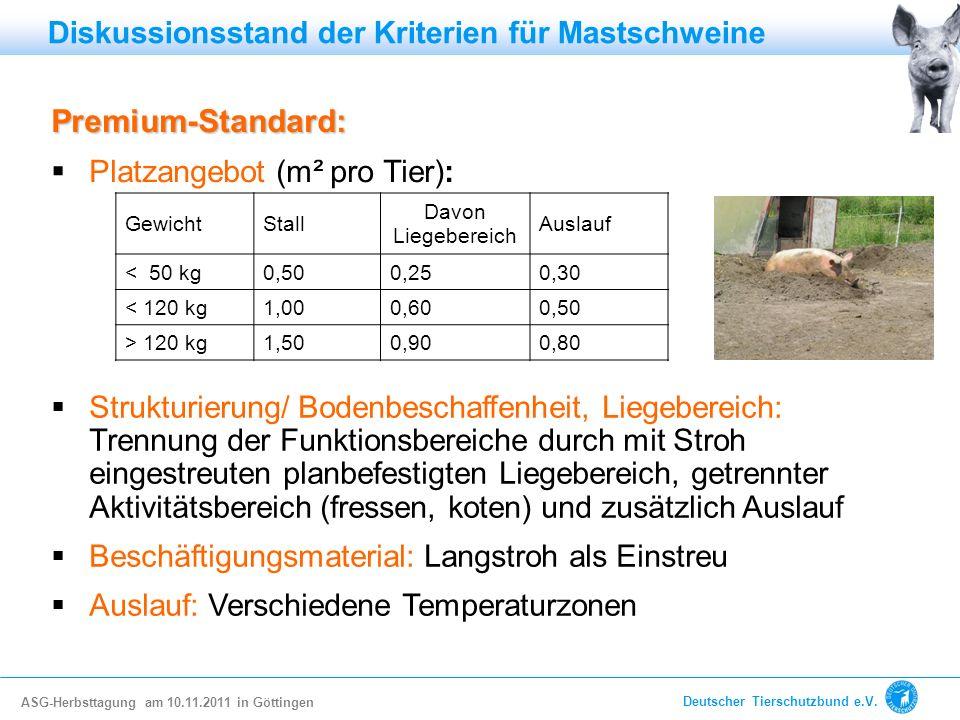 Premium-Standard: Diskussionsstand der Kriterien für Mastschweine