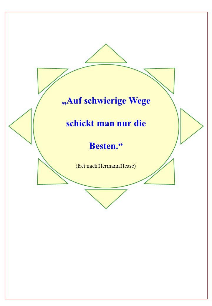 (frei nach Hermann Hesse)