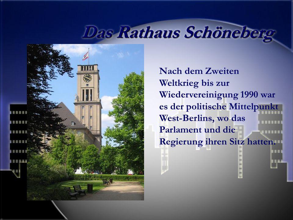 Das Rathaus Schöneberg