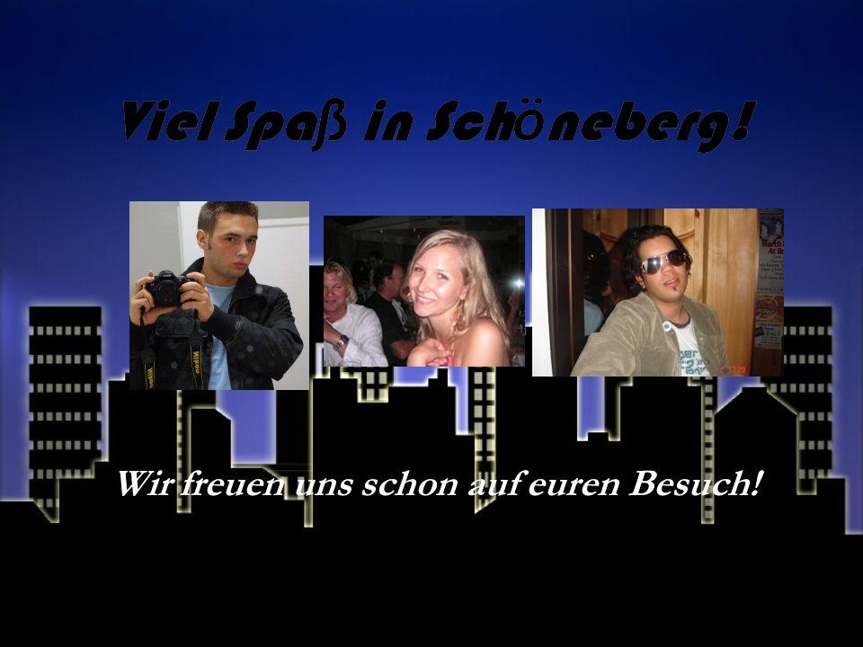 Viel Spaß in Schöneberg!