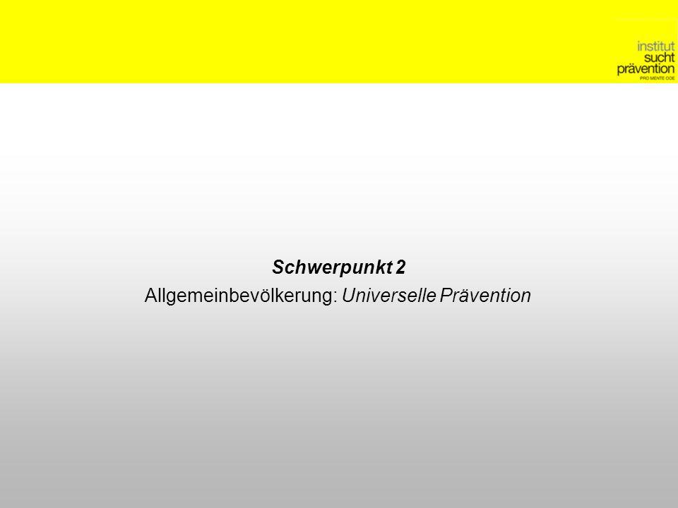Allgemeinbevölkerung: Universelle Prävention