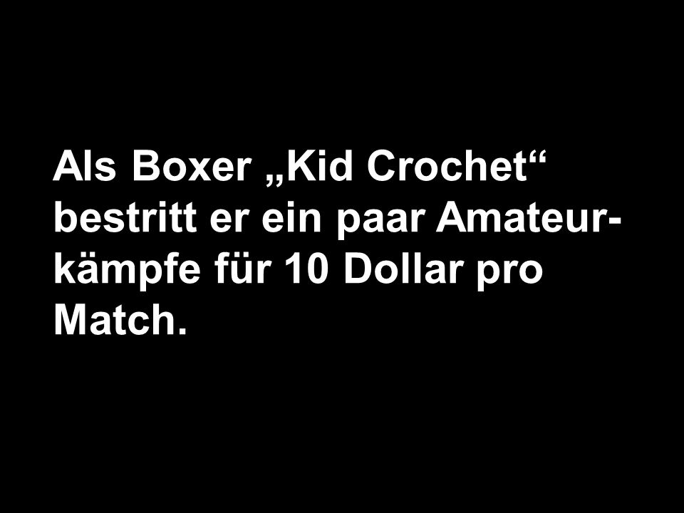 """Als Boxer """"Kid Crochet"""