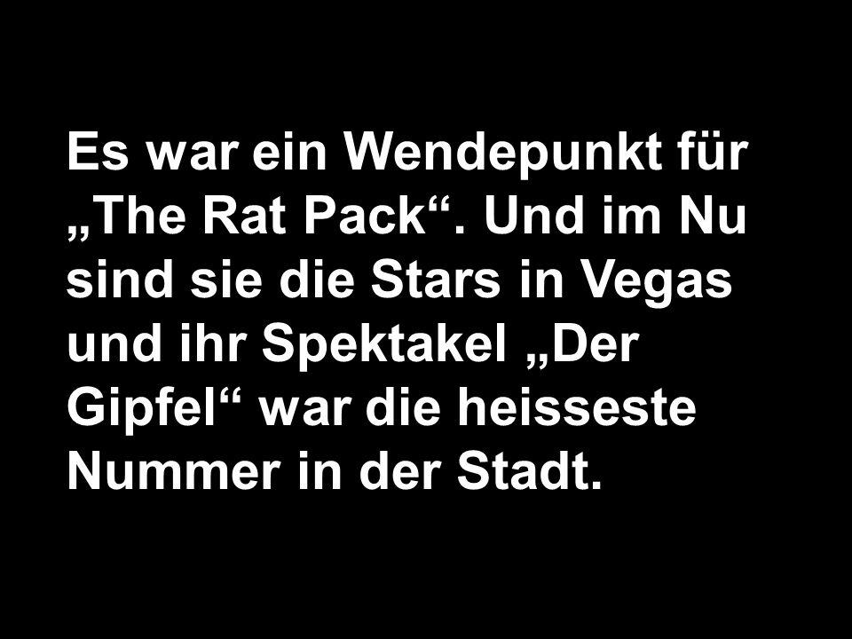 """Es war ein Wendepunkt für """"The Rat Pack"""