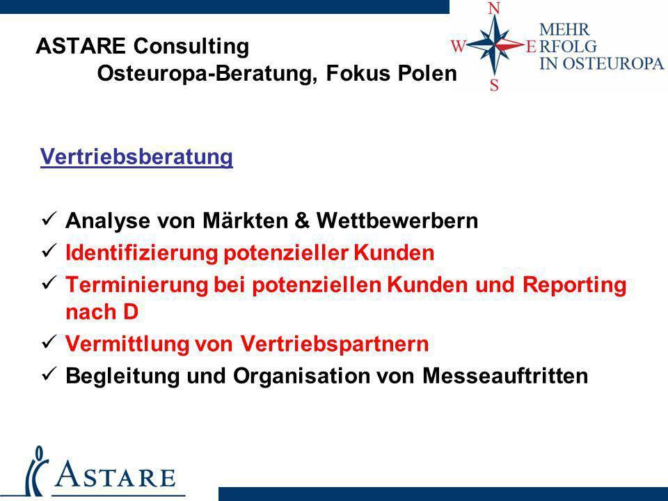 ASTARE Consulting Osteuropa-Beratung, Fokus Polen