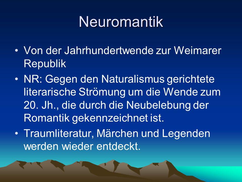 Neuromantik Von der Jahrhundertwende zur Weimarer Republik