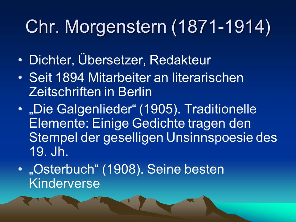 Chr. Morgenstern (1871-1914) Dichter, Übersetzer, Redakteur