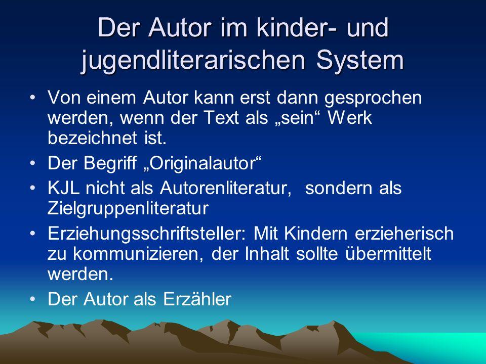 Der Autor im kinder- und jugendliterarischen System
