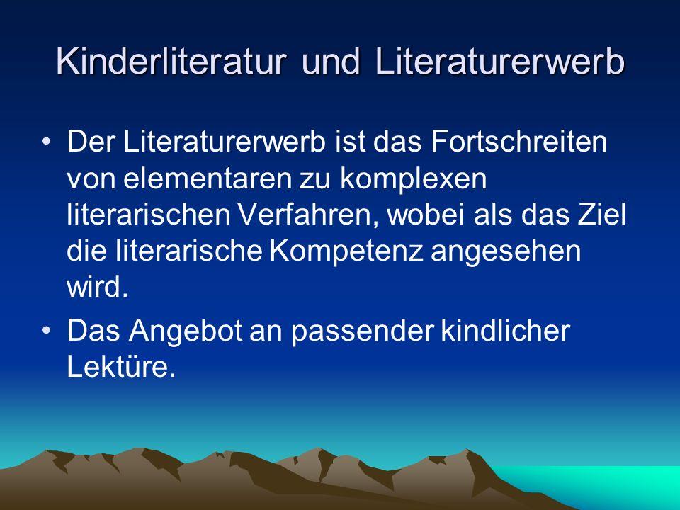 Kinderliteratur und Literaturerwerb