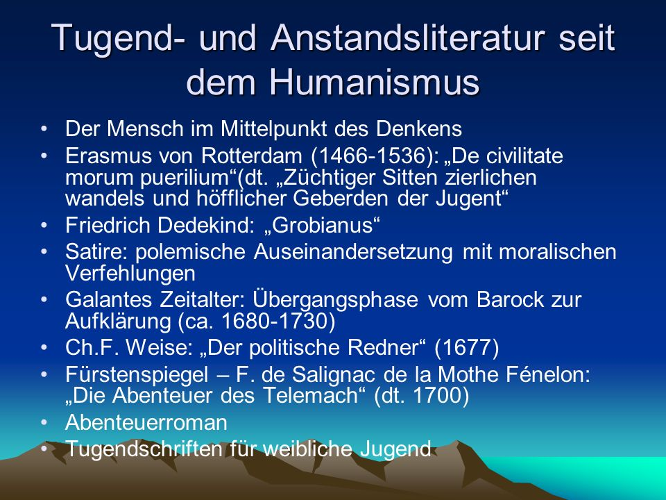 Tugend- und Anstandsliteratur seit dem Humanismus