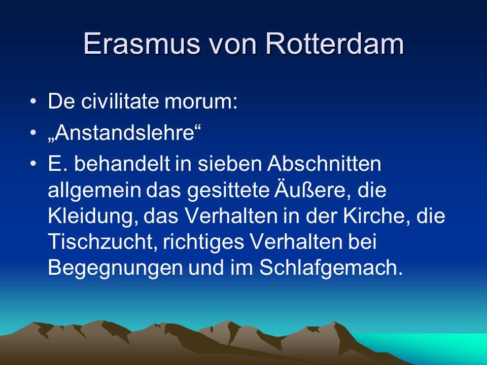 """Erasmus von Rotterdam De civilitate morum: """"Anstandslehre"""