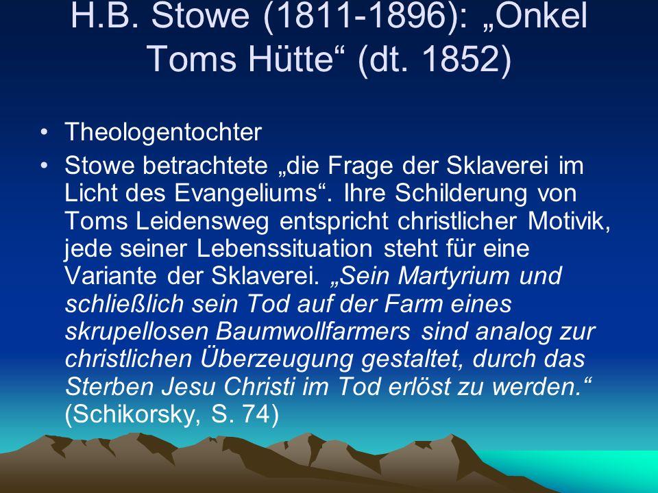 "H.B. Stowe (1811-1896): ""Onkel Toms Hütte (dt. 1852)"