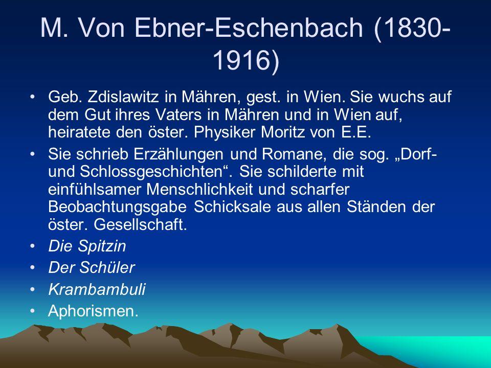 M. Von Ebner-Eschenbach (1830-1916)