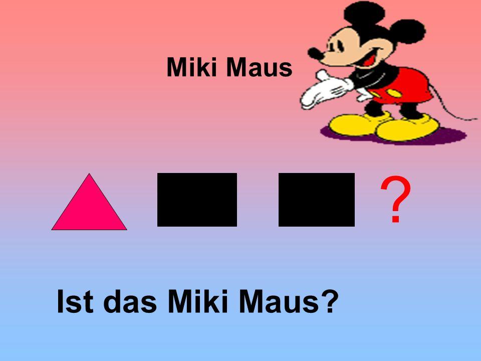 Miki Maus Ist das Miki Maus