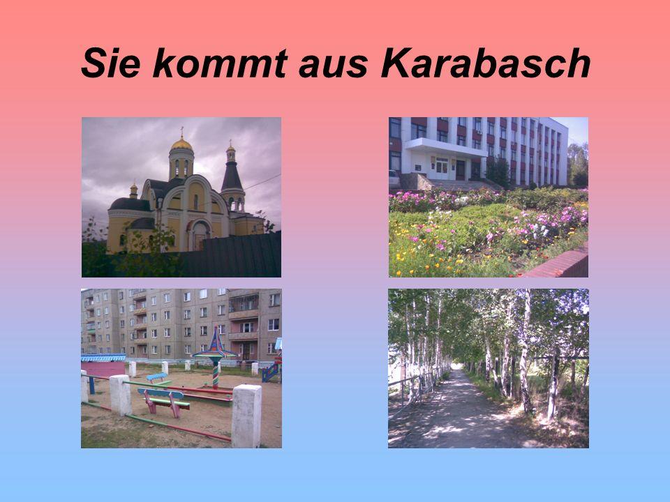 Sie kommt aus Karabasch