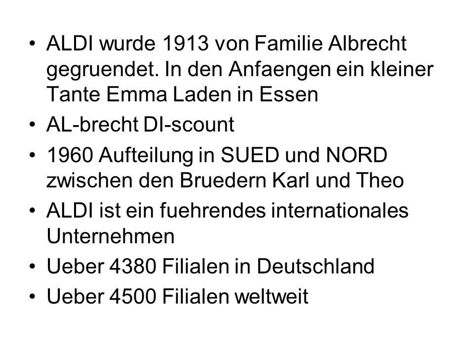 ALDI wurde 1913 von Familie Albrecht gegruendet
