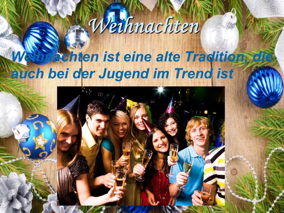 Wie feiern Weihnachten Jugendliche in Deutschland - ppt herunterladen