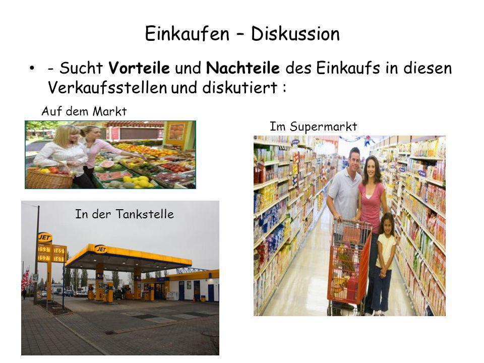 Einkaufen – Diskussion