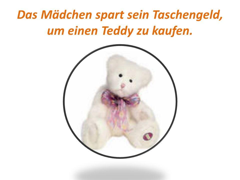 Das Mädchen spart sein Taschengeld, um einen Teddy zu kaufen.
