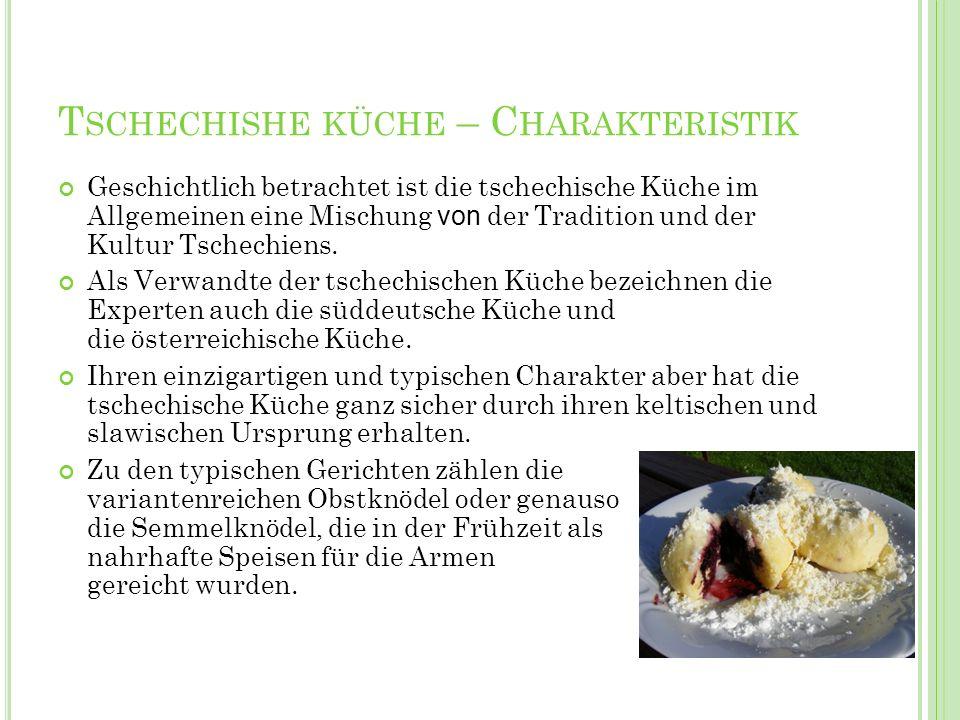 Tschechishe küche – Charakteristik