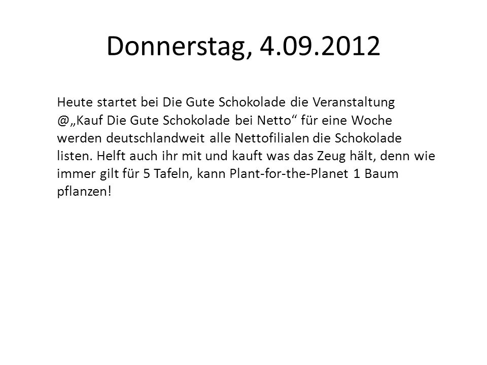Donnerstag, 4.09.2012