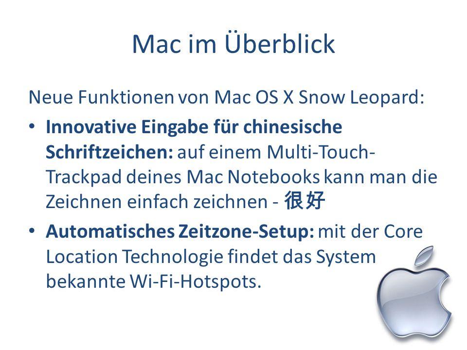 Mac im Überblick Neue Funktionen von Mac OS X Snow Leopard: