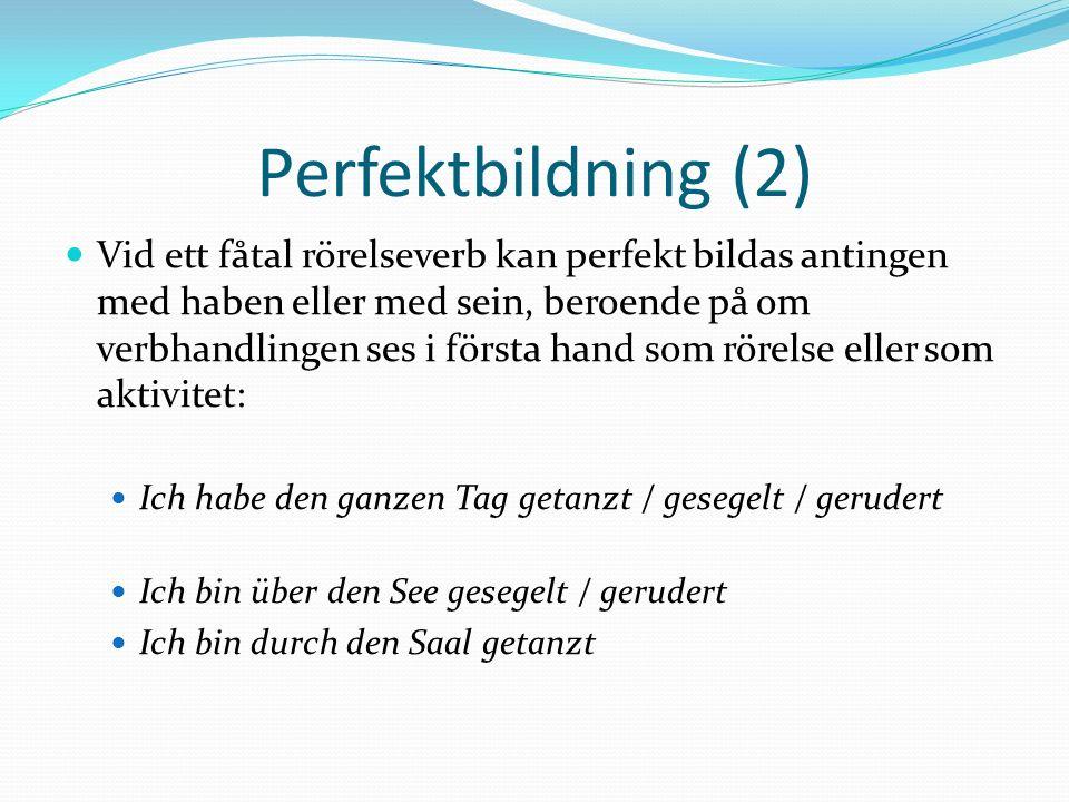Perfektbildning (2)