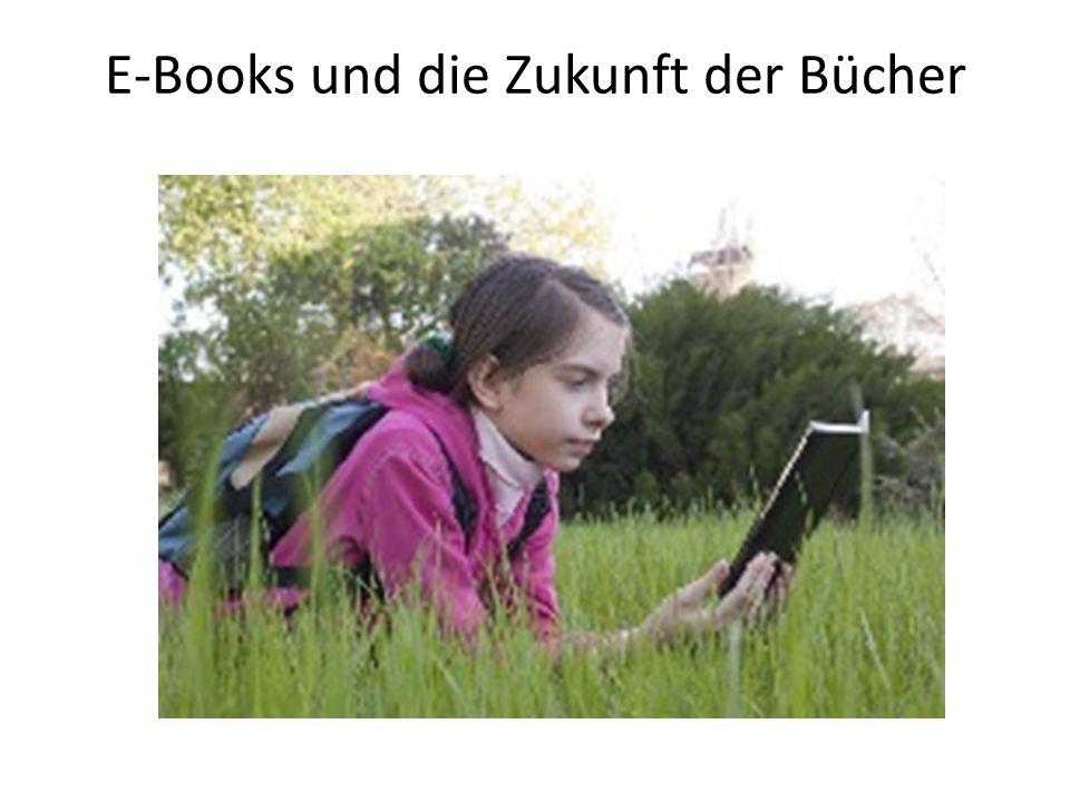 E-Books und die Zukunft der Bücher