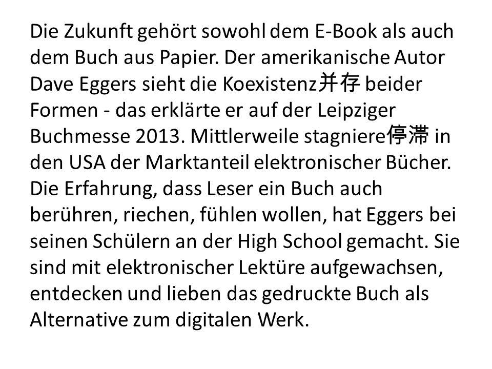 Die Zukunft gehört sowohl dem E-Book als auch dem Buch aus Papier