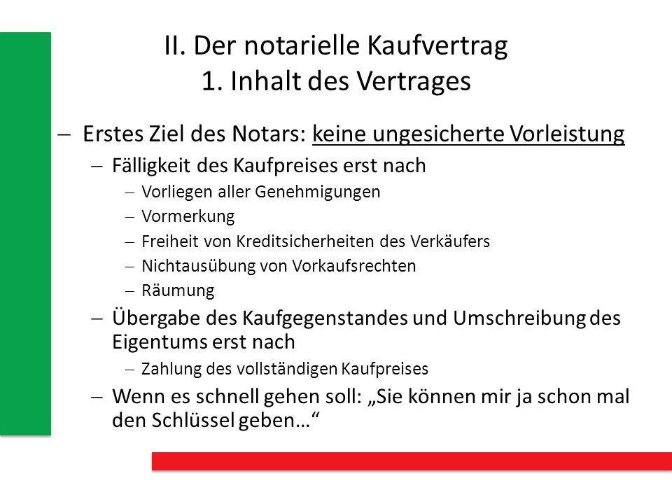 II. Der notarielle Kaufvertrag 1. Inhalt des Vertrages