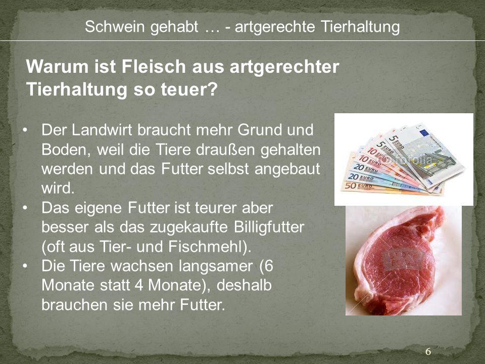 Warum ist Fleisch aus artgerechter Tierhaltung so teuer
