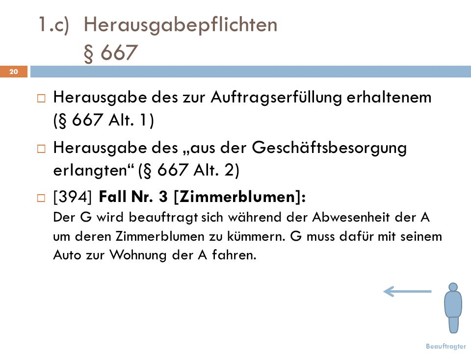 1.c) Herausgabepflichten § 667