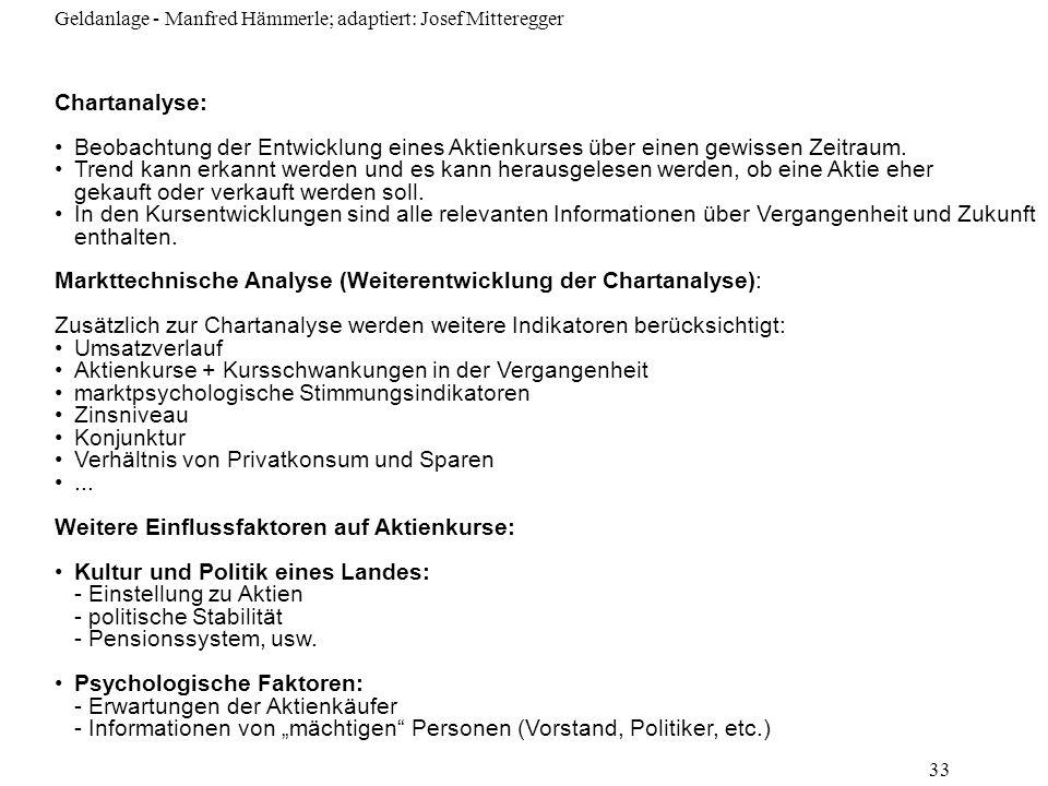Markttechnische Analyse (Weiterentwicklung der Chartanalyse):