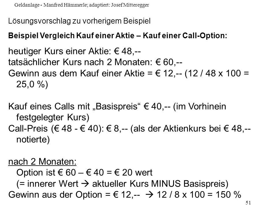 heutiger Kurs einer Aktie: € 48,--